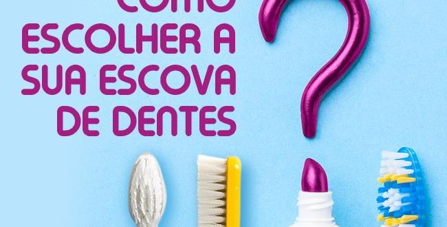 3 escovas de dentes diferentes e um tudo de pasta de dentes. com a frase: como escolher a a sua escova de dentes
