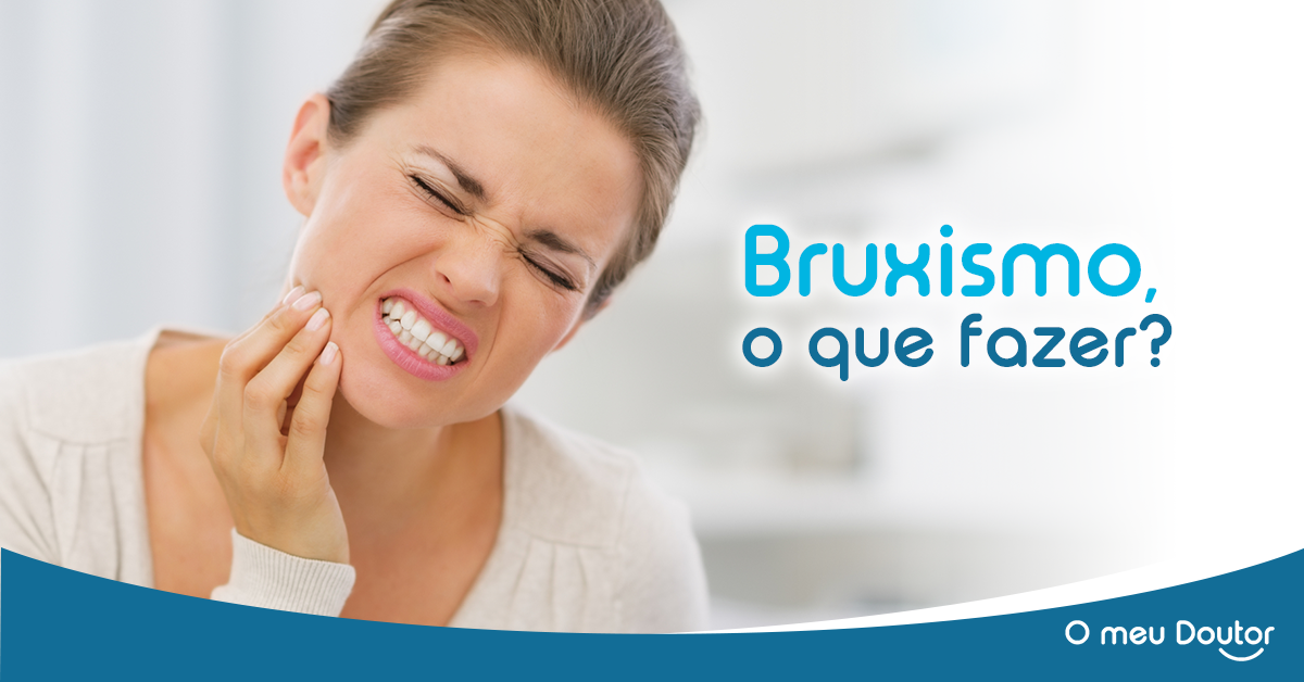Pessoa a queixar-se com dores nos dentes. Frase: Bruxismo o que fazer?