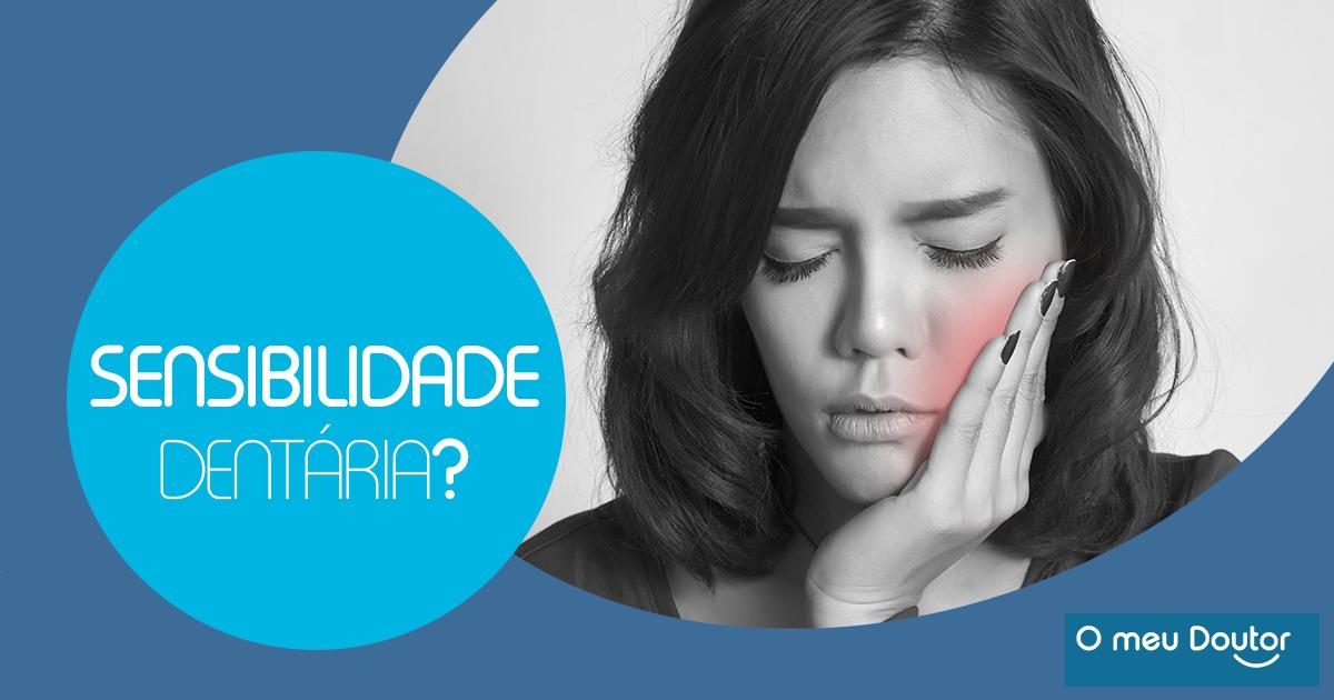 Sofre de Sensibilidade Dentária?